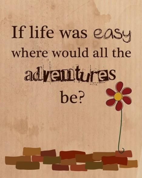 Life-Adventures-Inspirational-Quote